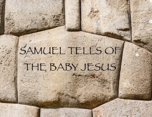samuel-tells-of-the-baby-jesus-1